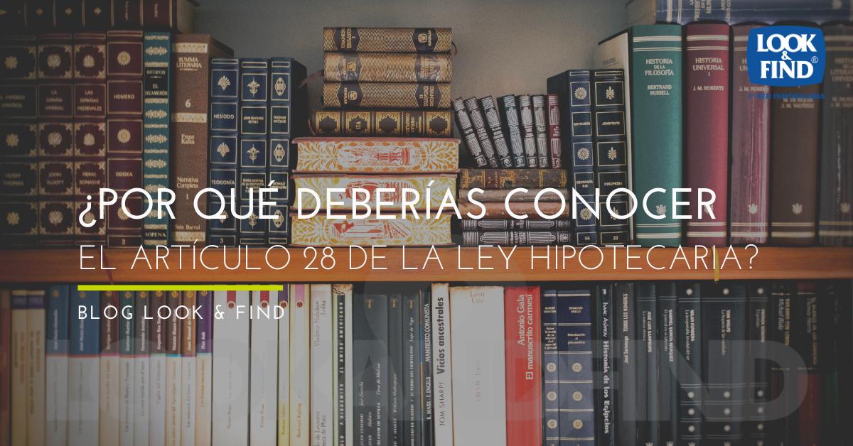 ley-hipotecaria-articulo-28